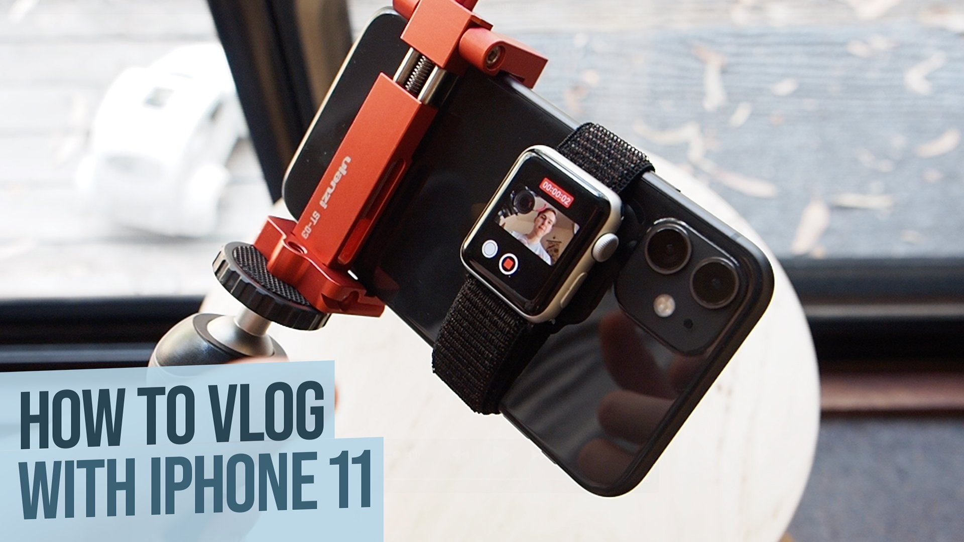 How to vlog with an iphone 11